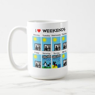 I love weekends mug