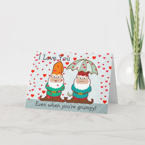 I Love You Grumpy Gnome Card