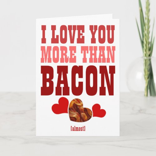 I LOVE YOU MORE THAN BACON HOLIDAY CARD