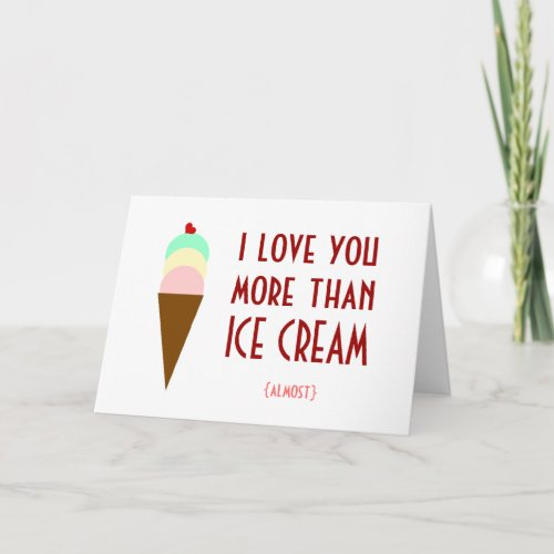 I love you more than ice cream holiday card