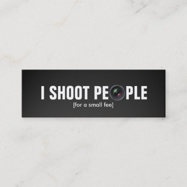 I shoot people - Professional Photographer Mini Business Card