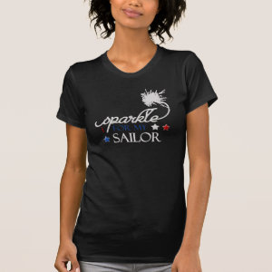 I Sparkle for my Sailor Shirt