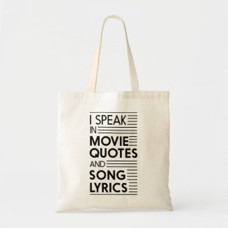I Speak in Movie Quotes and Song Lyrics