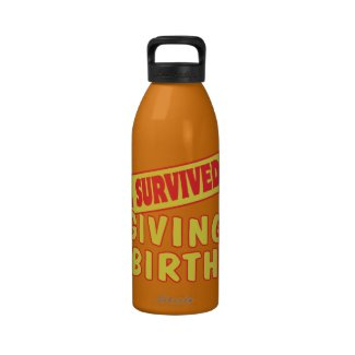 I SURVIVED GIVING BIRTH WATER BOTTLE