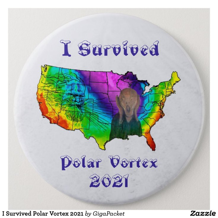 I Survived Polar Vortex 2021 Button