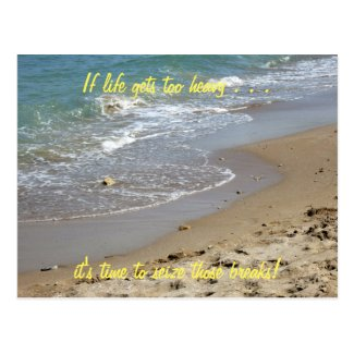 If life gets too heavy Inspirational Postcard (2c)