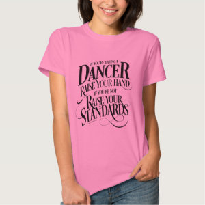If You're Dating A Dancer T Shirt