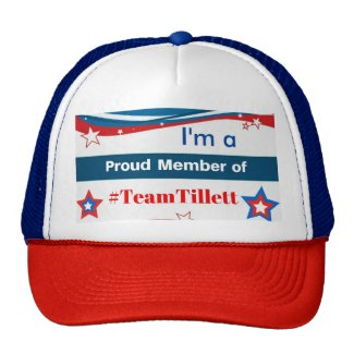 I'm a Proud Member of #TeamTillett Trucker Hat