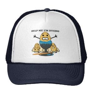I'm Dyeing Easter Egg Pun Cartoon Mesh Hats