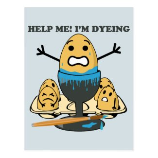 I'm Dyeing Easter Egg Pun Cartoon Postcard