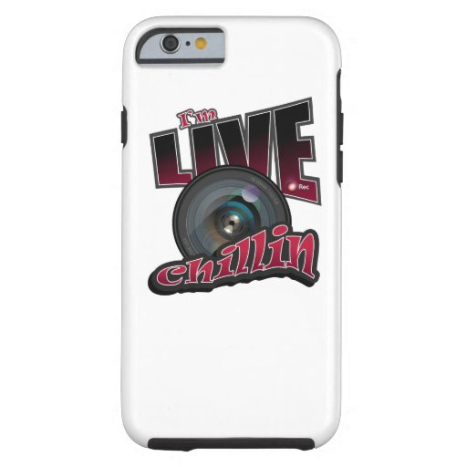 I'm LIVE Chillin: Social Video Streaming Tough iPhone 6 Case