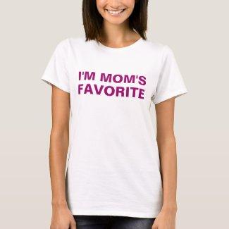 I'm Mom's Favorite Purple Saying T-Shirt