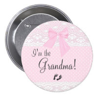 I'm The Grandma with Pink Dots and White Lace 3 Inch Round Button