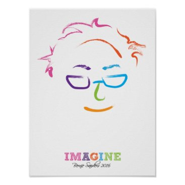 Imagine Bernie Sanders 2016 Poster
