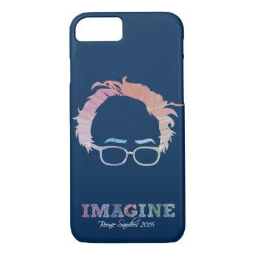 Imagine Bernie Sanders 2016 - watercolors iPhone 8/7 Case