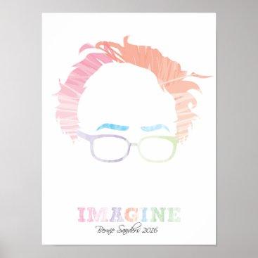 Imagine Bernie Sanders 2016 - watercolors Poster