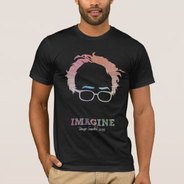 Imagine Bernie Sanders 2016 - watercolors T-Shirt