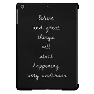 Inspiring Quote BELIEVE (blk,Wht)iPad Air BT Case