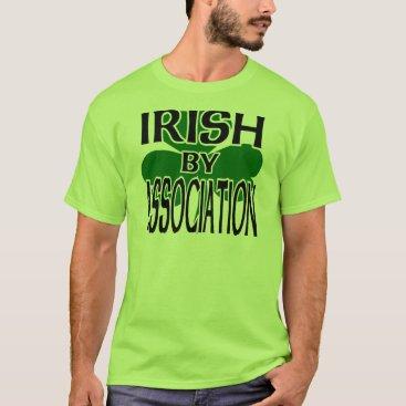Irish By Association With Big Shamrock, Cutout T-Shirt