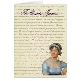 Jane Austen Quote Write your own Birthday Card Greeting Cards