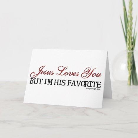Jesus Loves You Favorite Card