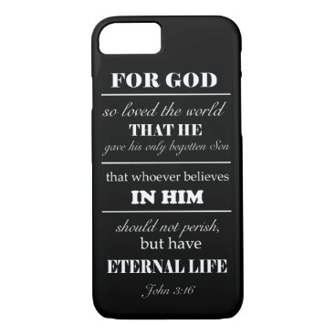John 3:16 Bible Verse iPhone 7 case black white