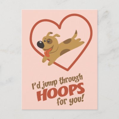JUMPING THROUGH HOOPS FOR LOVE