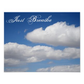 Just Breathe Beautiful Clouds Motivational Poster