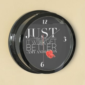 Just Breathe It Will Get Better Aqua Clock