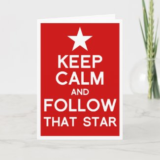 Keep Calm and follow that star Christmas card card