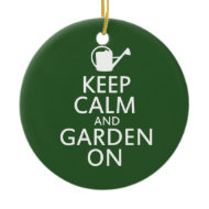 Keep calm and garden on christmas tree ornaments