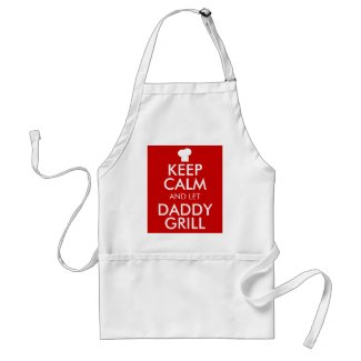 Keep Calm and let Daddy Grill Barbecue King Aprons