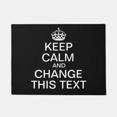 Keep Calm Custom Text Doormat