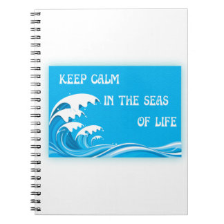 Keep Calm In The Seas Of Life Note Books