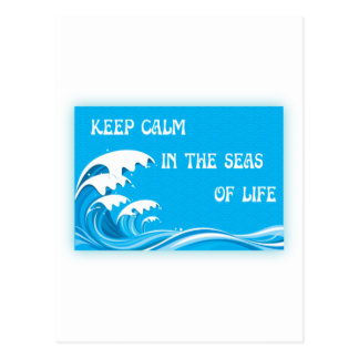 Keep Calm In The Seas Of Life Post Card