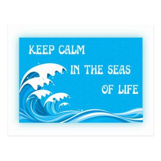 Keep Calm In The Seas Of Life Postcards