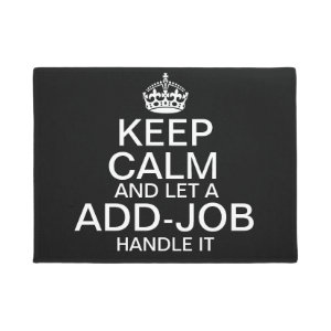Keep Calm Occupation Handle it Doormat