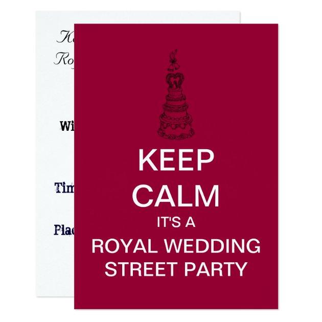 KEEP CALM Royal Wedding Street Party Invitation Zazzle