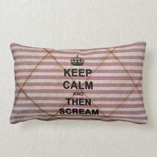 Keep Calm & Then Scream Throw Pillow