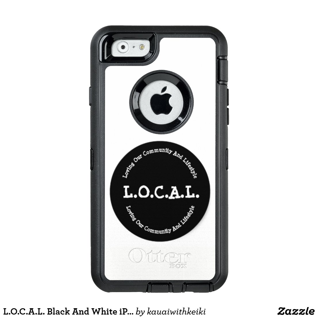 L.O.C.A.L. Black And White iPhone 6 Otter Case