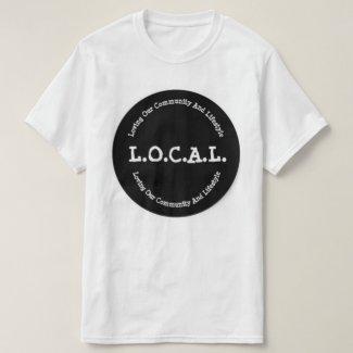 L.O.C.A.L. Classic Mens T-Shirt
