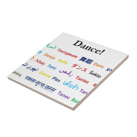 Language of Dance!  Words for Dance Worldwide Ceramic Tile