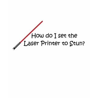 Laser Printer Funny Office Humor shirt