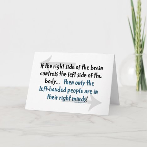 Left-handed people Quote Card