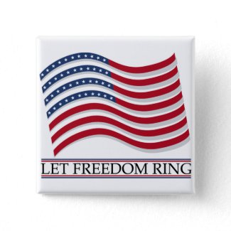 Let Freedom Ring Buttons