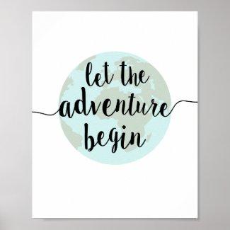 Let the Adventure Begin Quote Art Print