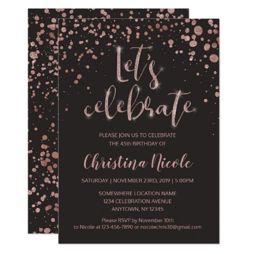 """Let's celebrate"" Rose Gold & Gray Glitter Trendy Invitation"