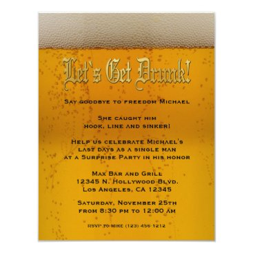 Let's get drunk! Beer Bachelor Party invites