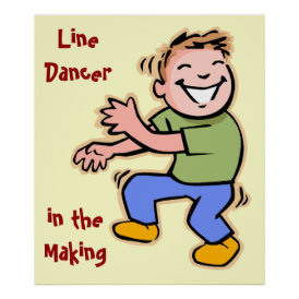 Line Dancer in the Making! (Boy) Poster