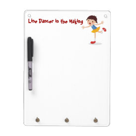 Line Dancer in the Making! - Girl Dry Erase Board